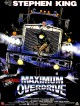 Écrivain : Stephen King   cover film Maximum Overdrive