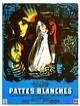 DVD et blu-ray Pattes blanches