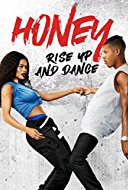 voir telecharger film streaming Honey: Rise Up and Dance